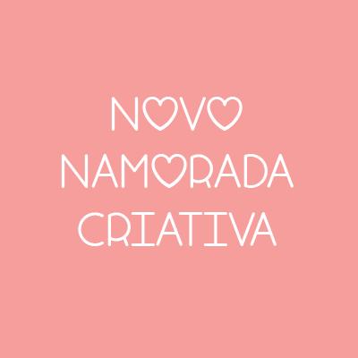 Apresentando o novo Namorada Criativa