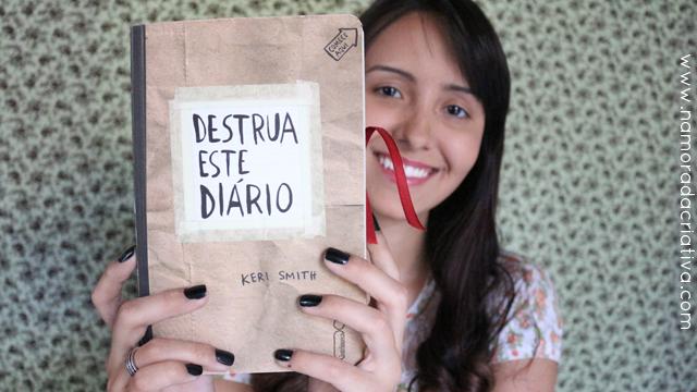 """As minhas primeiras páginas de """"Destrua Este Diário"""""""