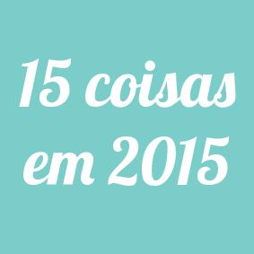 15 coisas para fazer em 2015