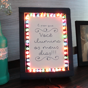 """Caixa/ luminária """"Você ilumina os meus dias"""""""